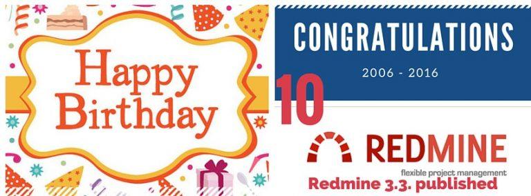 Redmine 3.3. 10 anniversary
